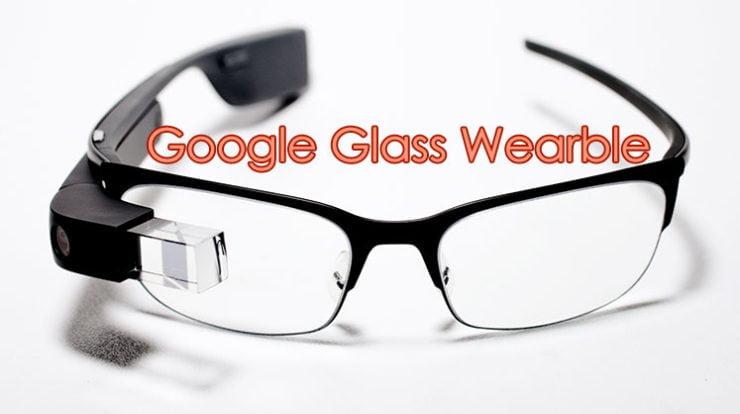 Google Glass Wearables 2016