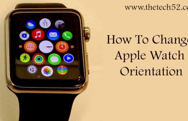 Change Apple Watch Orientation