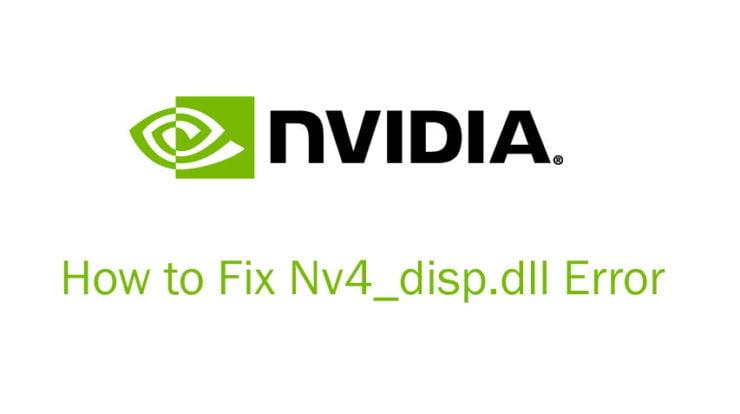 How to Fix Nv4_disp.dll Error