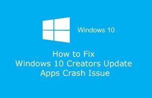 How to Fix Windows 10 Creators Update Apps Crash Issue